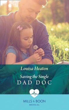 Saving The Single Dad Doc (Medical) by Louisa Heaton https://www.amazon.co.uk/dp/0263933571/ref=cm_sw_r_pi_dp_U_x_bvNdBbB9SYQS0