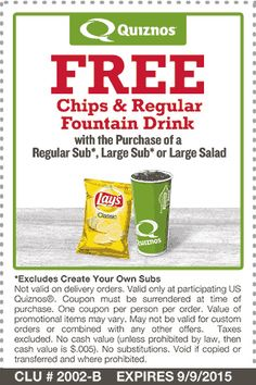 Pinned August 28th: Chips & drink free with your sub at #Quiznos #coupon via The #Coupons App
