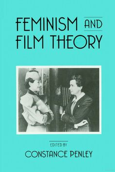 Feminism and Film Theory - Google Books