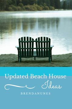 Ideas on how to update a beach house or cottage.