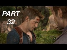 Let's Play: 'Uncharted 4: A Thief's End' I Part 32   Silver Screening Reviews