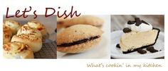 let's dish - lots of fun recipes!
