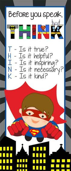 SUPER HERO Theme Classroom Decor/ Character Education Banner / Large / Before You Speak ... THINK / JPEG / Vistaprint.com / ARTrageous FUN