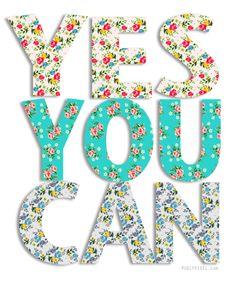 Sim, você pode!!