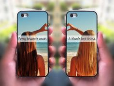iPhone 5S case,every brunette need a blonde Best Friend,Sisters forever,iphone 5C case,iphone 5 case,iphone 4 case,ipod 4 case,ipod 5 case