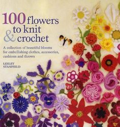 Book: 100 crocheted flowers and crochet .. Discussion LiveInternet - Russian Service Online Diaries