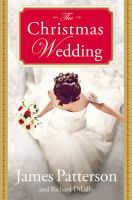 The Christmas Wedding by James Patterson and Richard DiLallo