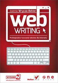 Webwriting. Profesjonalne tworzenie tekstów dla internetu-Wrycza-Bekier Joanna