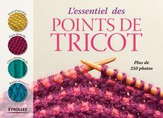 Collectif Eyrolles- L'essentiel des points de tricot