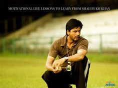 Motivational Life Lessons To Learn From Shah Rukh Khan