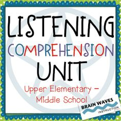 7-day unit to help students develop essential skills in listening comprehension.