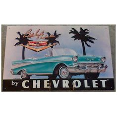 USA Advertising Reproduction Sign for a Chevrolet Bel Air #chevrolet #belair #motor #usa #cars #vintage
