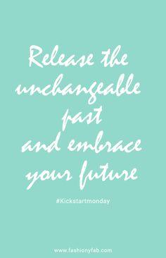 KickStart Monday: Embrace Your Future