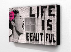 Banksy Life Is Beautiful 6 x 4 Inches  15 x 10 by Onawallnearyou