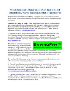 Certified Environmental Hygienist Phillip Fry explains the top five reasons why most mold removal projects fail to make the allegedly-remediated home or workplace safe for occupancy. http://www.moldexpertconsultants.com