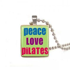 Peace Love Pilates - Scrabble Tile Necklace - Free Necklace Chain Included by barkingzebradesigns for $6.50