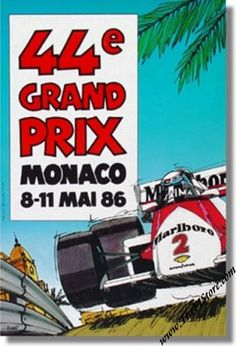 Vintage 1986 Monaco Grand Prix Motor Racing Classic Poster Re-Print Car Posters, Poster S, Event Posters, Poster Ideas, Monte Carlo, Monaco Grand Prix, Mclaren F1, Automotive Art, Vintage Racing