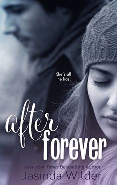 After Forever by Jascinda Wilder | Ever, BK#2 | Release Date: December 2013 | http://jasindawilder.com | Contemporary Romance / New Adult