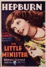 The Little Minister (1934). Based on the novel and play by James M. Barrie. John Beal plays the Reverend Gavin, the sober new cleric of a tiny Scottish village. Almost against his better judgment, Beal falls in love with Babbie (Katharine Hepburn), a feisty gypsy girl whom the villagers regard as a pariah...