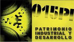 Jornadas sobre el Patrimonio Industrial y Desarrollo 2015 | Revista de Arte - Logopress