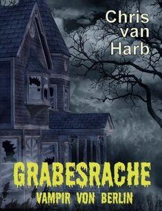 Neues spannendes eBook: Grabesrache - Vampir von Berlin @Chris Cote van Harb http://www.amazon.de/dp/B00BVDHQ5M/ref=cm_sw_r_pi_dp_oP1srb015X6H8  Foto: AshenSorrow - devianART