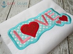 Love Patch Applique - 3 Sizes! | Valentine's Day | Machine Embroidery Designs | SWAKembroidery.com East Coast Applique