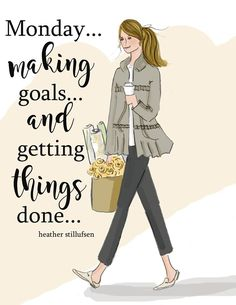 making goals and getting things done. Babe Quotes, Monday Quotes, Daily Quotes, Woman Quotes, Fun Quotes, Making Goals, Positive Quotes For Women, Positive Life, Weekday Quotes