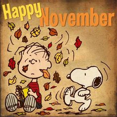Happy November with Snoopy and Charlie Brown Hallo November, Hello September, November Month, Sweet November, November Rain, November 2013, Peanuts Cartoon, Peanuts Snoopy, Snoopy Cartoon