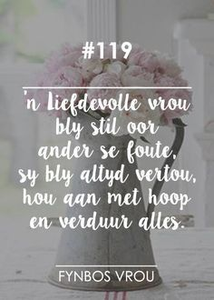 Inspiration For The Day, Afrikaans, Inspirational Thoughts, True Words, Food For Thought, Christian, Messages, Quotes, Soul Food