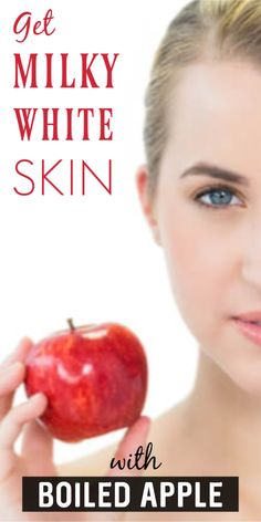 Permanent Skin Whitening With Boiled Apple, Get Fair, Spotless, Glowing, Milky Whiten Skin – Works - Skin Care Whitening Cream For Face, Skin Whitening, Chemical Skin Peel, Skin Tags Home Remedies, Clear Skin Diet, Facial Tips, Beauty Tips For Hair, Beauty Hacks, Whiten Skin