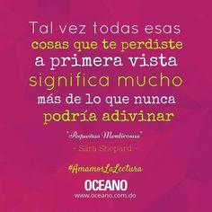 Saga #PequeñasMentirosas de #SaraShepard #OceanoRD #AmamosLaLectura #YoYaLeíEsaPelícula @sarashepardbooks #PLL #sarashepard #prettylittleliars #fandom #Fangirls #Confesión