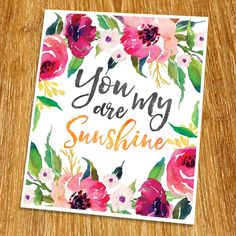 """You are my sunshine Print (Unframed), Watercolor Flower, Floral Quote, Motivational Poster, Living Room Decor, Inspirational Quote, New Year Gift, 8x10"""", TA-105. Props and frame are not included. We believe that there is a power of the word which can change your feelings. The word can inspire you or motivate you each day. This work is well designed with a unique font. When you look at it, it will make you relax. It will look great on your wall. It can be used to decorate bedroom, office..."""