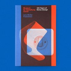 100 Years of Swiss Design - Draw Down Swiss Design, Museum, New Perspective, Design Process, Designs To Draw, Zine, The Book, The 100, Typography