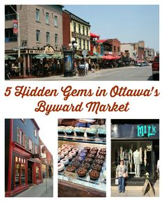 5 Hidden Gems in Ottawa's Byward Market - #Travel
