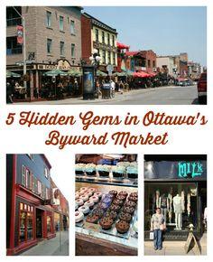 5 Hidden Gems in Ottawa's Byward Market - #Travel
