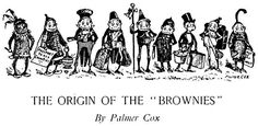 Emma & the Elementals Official Site: A Brief History of Brownies (the fae critters, not the dessert) by Tanya Karen Gough (http://emmaseries.blogspot.ca/2013/04/a-brief-history-of-brownies-fae.html)