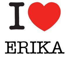 I Heart Erika #love #heart