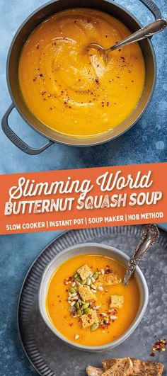 This delicious Butternut Squash Soup is super-easy to make, vegan, gluten-free and Syn Free on Slimming World. Choose your favourite soup making method: Stovetop, Slow Cooker, Instant Pot and Soup Maker instructions included. Slow Cooker Pumpkin Soup, Butternut Squash Slow Cooker, Butternut Soup, Slow Cooker Soup, Healthy Sweet Snacks, Healthy Recipes, Slimming World Soup Recipes, Easy Slimming World Meals, Clean Eating Snacks