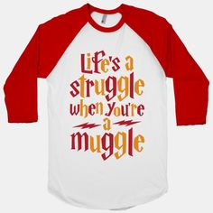 Life's A Struggle When You're A... | T-Shirts, Tank Tops, Sweatshirts and Hoodies | HUMAN