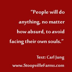 do you avoid facing your own soul?