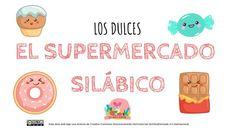 Conciencia fonológica EL SUPERMERCADO SILÁBICO (LOS DULCES) -Orientacion Andujar