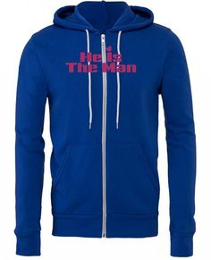 he is the man 11 white Zipper Hoodie