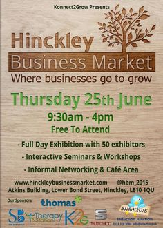 We have had a fantastic response for this years event and we have now filled all of our available stands with some amazing businesses. If you are in business, looking to make new contacts or thinking of starting your own exciting new venture then this event is not to be missed. It's free to attend so clear your diary and experience Hinckley's biggest business event. Www.hinckleybusinessmarket.com