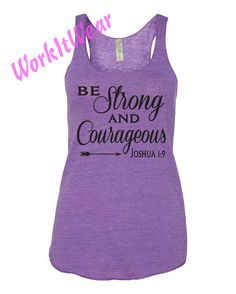 Original Design by WorkItWear.    Have I not commanded you? Be strong and courageous. Do not be terrified; do not be discouraged, for the LORD your God will be with you wherever you go. Fitness and Faith is all you need! This Light and flowing, super-soft Eco-Friendly tank will become your favorite. WorkItWear can add any of our designs to any other apparel. Please convo me prior to ordering. Eco-Jersey Racerback Tank. Made of Eco Heather, rounded bottom, soft and comfortable. This tank top…