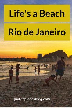 life revolves around the beach in Rio de Janeiro