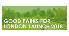 #ParksforLondon launches a new #GoodParksforLondon report next week! A series of criteria has been used to evaluate how well London Boroughs continue to protect and invest in their #londonparks & #greenspaces. Has your #londonborough gone the extra mile? Find out 28 February!