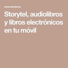 Storytel, audiolibros y libros electrónicos en tu móvil