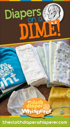 The Cloth Diaper Whisperer: Diaper on a Dime