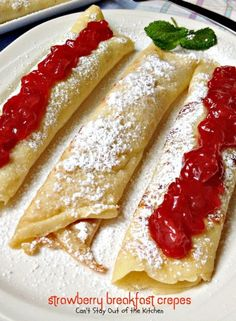 Strawberry Breakfast Crepes | Can't Stay Out of the Kitchen | lovely breakfast crepes are filled with fresh strawberry filling--or use your favorite jellies for filling and topping. Great holiday breakfast.