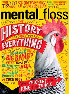 I was thrilled to be asked create to design the cover of Mental Floss magazine. I wanted the cover to be very energetic to accompany the topic. I also created art for the opener to go with the cover.